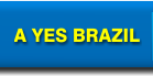 A Yes Brazil Brindes